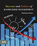 img - for Successes and Failures of Knowledge Management book / textbook / text book