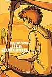 Something Like Autumn (Volume 3)