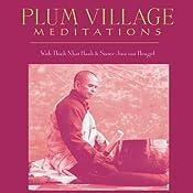 Plum Village Meditations | [Thich Nhat Hanh, Sister Jina van Hengel]