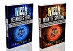 WICCA: Wicca Beginner's Guide & Wicca...