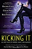 Kicking It: All-New Tales of Murder, Magic and Manolos
