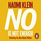No Is Not Enough: Defeating the New Shock Politics Hörbuch von Naomi Klein Gesprochen von: Brit Marling