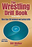 img - for Wrestling Drill Book-2nd Edition, The book / textbook / text book