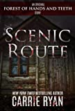 Scenic Route (Forest of Hands and Teeth)
