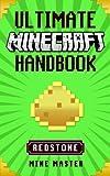 img - for Minecraft: Ultimate Minecraft Redstone Handbook: Unofficial Minecraft Guide Bo (Mine Master - Ultimate Minecraft Handbooks) book / textbook / text book