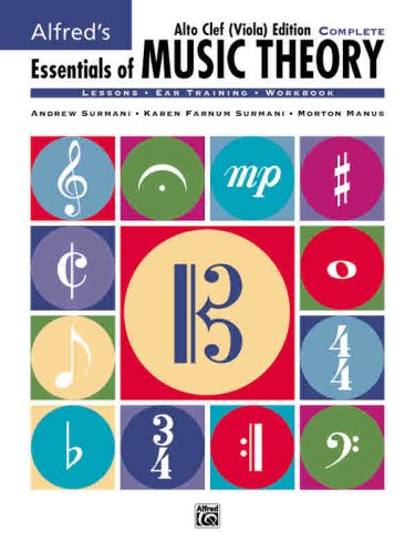 Essentials of Music Theory: Complete Book Alto Clef (Viola) Edition