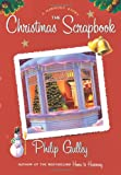 The Christmas Scrapbook: A Harmony Story (0060736615) by Gulley, Philip