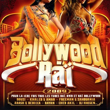 Raï Bollywood 2009