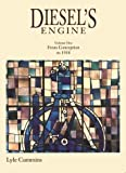 img - for Diesel's Engine: From Conception to 1918 by Cummins, C. Lyle, Jr. (1993) Hardcover book / textbook / text book