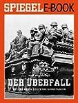 Der �berfall - Hitlers Krieg gegen di...