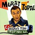 Getürkte Fälle - Ein Cop packt aus! Hörbuch von Murat Topal Gesprochen von: Murat Topal