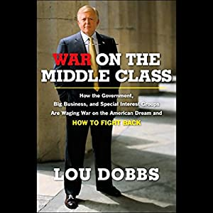 War on the Middle Class Audiobook