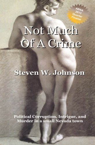 Book: Not Much of a Crime by Steven W. Johnson