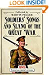 Soldiers Songs and Slang of the Great...
