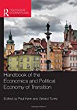 img - for Handbook of the Economics and Political Economy of Transition (Routledge International Handbooks) book / textbook / text book