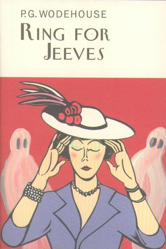 Ring For Jeeves (Everyman's Library P G WODEHOUSE)