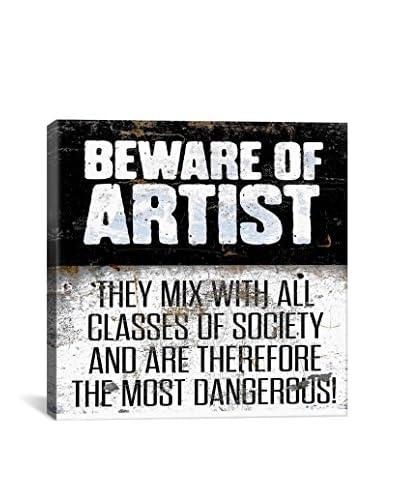 Modern Art Beware of Artist Gallery Wrapped Canvas Print