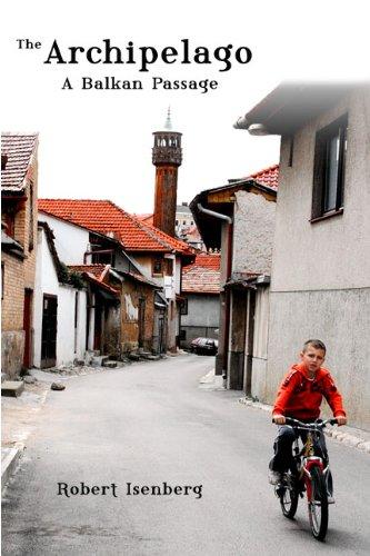 The Archipelago: A Balkan Passage PDF