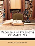 img - for Problems in Strength of Materials book / textbook / text book
