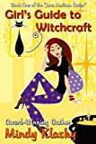 img - for Girl's Guide to Witchcraft: A Humorous Paranormal Romance (Jane Madison Series) book / textbook / text book