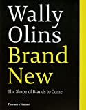 img - for Brand New: The Shape of Brands to Come by Olins, Wally 1st edition (2014) Paperback book / textbook / text book