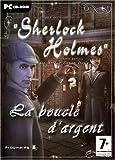 echange, troc Sherlock holmes : Le mystère de la boucle d'argent