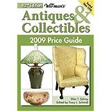 Warman's Antiques & Collectibles 2009 Price Guide (Warman's Antiques and Collectibles Price Guide) ~ Ellen Tischbein Schroy