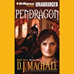 Raven Rise: Pendragon, Book 9 (       UNABRIDGED) by D. J. MacHale Narrated by William Dufris