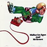 Mellan Tre Ogon Med Mr Brown By Mr. Brown (2006-01-30)