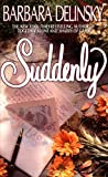 Suddenly (0061042005) by Delinsky, Barbara