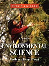 Environmental Science Earth as a Living Planet by Daniel B. Botkin