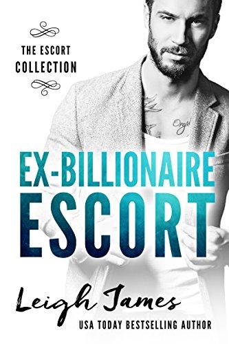 Ex-Billionaire Escort (The Escort Collection Book 2) PDF