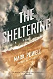 The Sheltering: A Novel (Story River Books)
