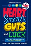 Heart, Smarts, Guts, and Luck: What I...