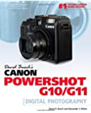 David Busch's Canon Powershot G10/G11 Guide to Digital Photography (David Busch's Digital Photography Guides)