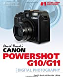 David Busch David Busch's Canon Powershot G10/G11: Guide to Digital Photography