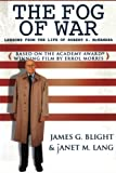 The Fog of War: Lessons from the Life of Robert S. McNamara