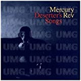 Deserters Songs by MERCURY REV (2011-05-24)