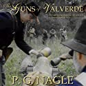 The Guns of Valverde (       UNABRIDGED) by P.G. Nagle Narrated by Jeremy Arthur