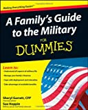 A Family's Guide to the Military For Dummies