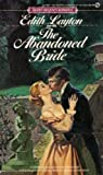 The Abandoned Bride (Signet) (0451135652) by Layton, Edith