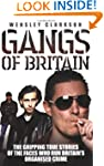 Gangs of Britain: The Gripping True S...