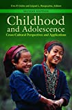 img - for Childhood and Adolescence: Cross-Cultural Perspectives and Applications, 2nd Edition book / textbook / text book