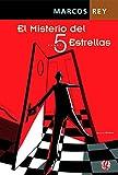 img - for MISTERIO DEL 5 ESTRELLAS, EL book / textbook / text book
