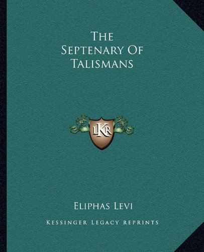 The Septenary of Talismans