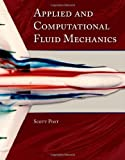 Applied And Computational Fluid Mechanics (Engineering)