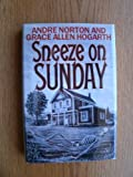 Sneeze on Sunday (0312852223) by Norton, Andre