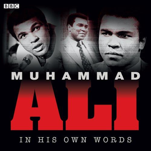 Muhammad Ali - In His Own Words  - Muhammad Ali