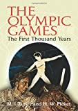 The Olympic Games: The First Thousand Years (0486444252) by Finley, M. I.