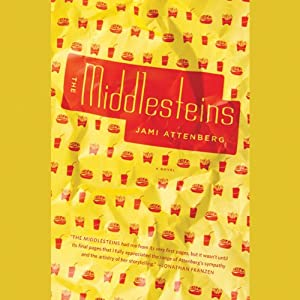 The Middlesteins: A Novel | [Jami Attenberg]